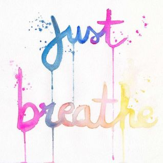 I totally need to go with the flow. BREATHE!!